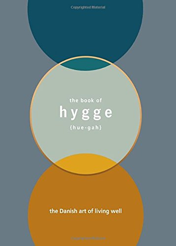 Book Cover: The book of Hygge: The Danish art of living well